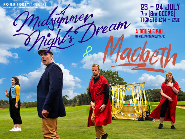 Macbeth & A Midsummer